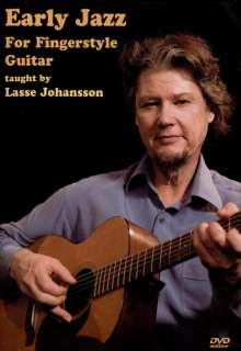 Early Jazz for Fingerstyle Guitar taught by Lasse Johansson, DVD
