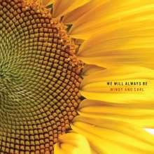 Windy & Carl: We Will Always Be, CD