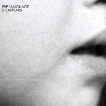 Disappears: Pre Language, CD