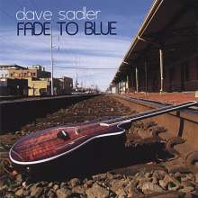 Dave Sadler: Fade To Blue, CD
