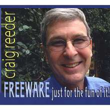 Craig Reeder: Freeware-Just For The Fun Of I, CD