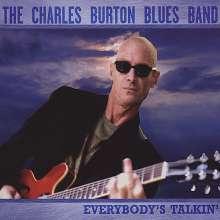 Charles Blues Band Burton: Everybody's Talkin', CD