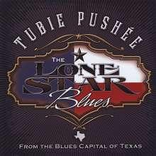 Tubie Pushe'E: Lonestar Blues, CD