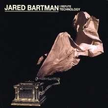 Jared Bartman: I Refute Technology, CD