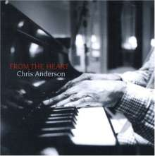 Chris Anderson: From The Heart - Live, CD