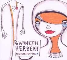 Gwyneth Herbert: All The Ghosts, CD