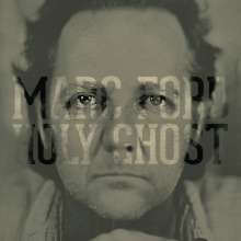 Marc Ford: Holy Ghost (180g), LP