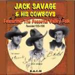 Jack Savage: Peaceful Valley Folk / ... And His Cowboys / Billy Brown And His Cowboys, CD