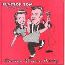 Flattop Tom/ His Jump: Swing Dance Party, CD