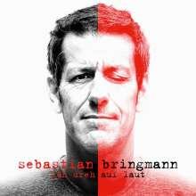 Sebastian Bringmann: Ich dreh auf laut, CD