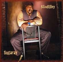 Sugaray: Blind Alley, CD