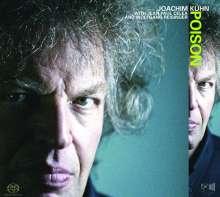 Joachim Kühn (geb. 1944): Poison, Super Audio CD
