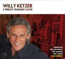 Willy Ketzer: A Tribute To Ramsey Lewis, CD