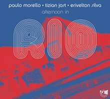 Paulo Morello, Tizian Jost & Erivelton Silva: Afternoon In Rio, CD