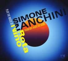 Simone Zanchini (geb. 1973): Play The Music Of Nino Rota, CD