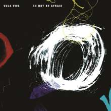 Vula Viel: Do Not Be Afraid, CD