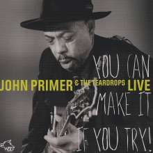 John Primer: You Can Make It If You Try: Live, CD