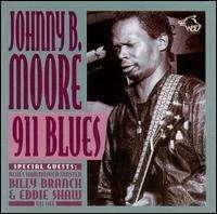 Johnny B. Moore (Blues): 911 Blues, CD