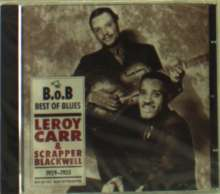 Leroy Carr: Leroy Carr & Scrapper Blackwell: Best Of Blues 1929 - 1935, CD