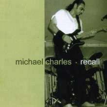 Michael Charles: Recall, CD