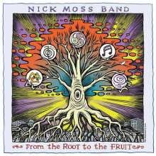 Nick Moss: From The Root To The Fruit, 2 CDs