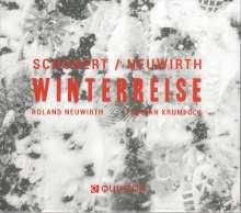 Franz Schubert (1797-1828): Winterreise D.911 (auf wienerische Texte von Roland Neuwirth), CD