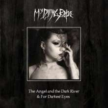 My Dying Bride: The Angel & The Dark River / For Darkest Eyes (CD + DVD), CD