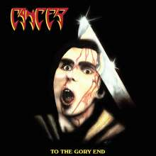 Cancer: To The Gory End (Slipcase), 2 CDs