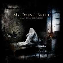 My Dying Bride: A Map Of All Our Failures (Limited Edition), 2 LPs