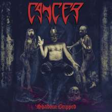 Cancer: Shadow Gripped, LP