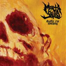 Morta Skuld: Suffer For Nothing (180g), LP