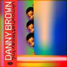Danny Brown: uknowhatimsayin¿, LP