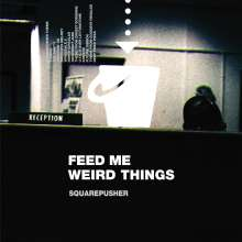 """Squarepusher: Feed Me Weird Things (remastered) (25th Anniversary Edition), 2 LPs und 1 Single 10"""""""