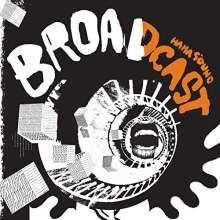 The Broadcast: HaHa Sound, LP