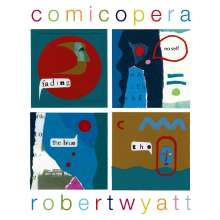 Robert Wyatt: Comicopera, LP