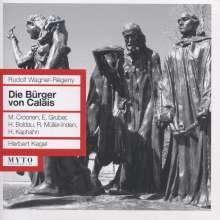 Rudolf Wagner-Regeny (1903-1969): Die Bürger von Calais, 2 CDs