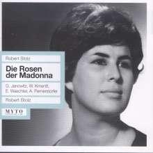 Robert Stolz (1880-1975): Die Rosen der Madonna, CD
