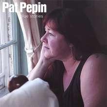 Pat Pepin: Blue Stories, CD