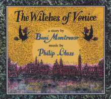 Philip Glass (geb. 1937): The Witches of Venice, CD