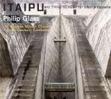 Philip Glass (geb. 1937): Itaipu für Chor a cappella, CD