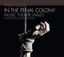 Philip Glass (geb. 1937): In the Penal Colony, CD