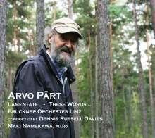 Arvo Pärt (geb. 1935): Lamentate für Klavier & Orchester, CD