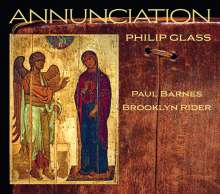 "Philip Glass (geb. 1937): Kammermusik ""Annunciation"", CD"