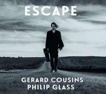 "Philip Glass (geb. 1937): Gitarrenwerke ""Escape"", CD"