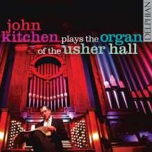 John Kitchen plays the Organ of the Usher Hall Vol.1, CD