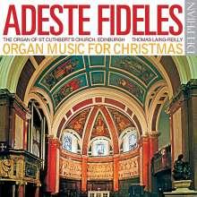 """Orgelmusik zur Weihnacht """"Adeste Fideles"""", CD"""