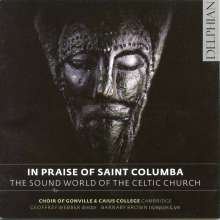 Gonville & Caius College Choir - The Praise of Saint Columba, CD