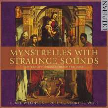 Rose Consort of Viols - Mynstrelles With Straunge Sounds, CD