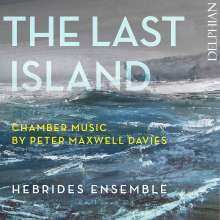 "Peter Maxwell Davies (1934-2016): Kammermusik ""The Last Island"", CD"