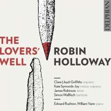 Robin Holloway (geb. 1943): The Lovers' Well, CD
